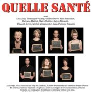 affiche-quelle-sante-theatre-darius-milhaud-compagnie-octave-felee-paris-copyright-fabienne-carreira